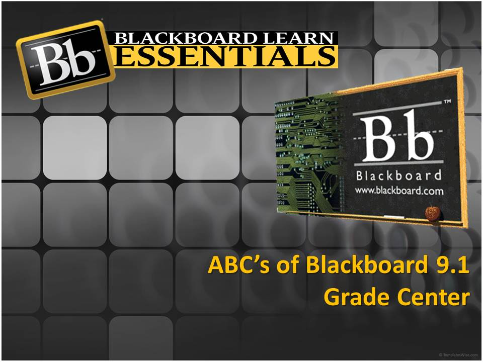 abcs of using blackboard grade center 101 learning technology services blog