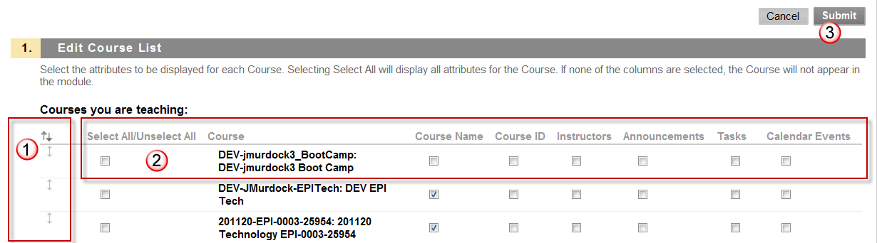 Select the settings for the My Courses Modules, inlcuding rearranging courses or hidden courses